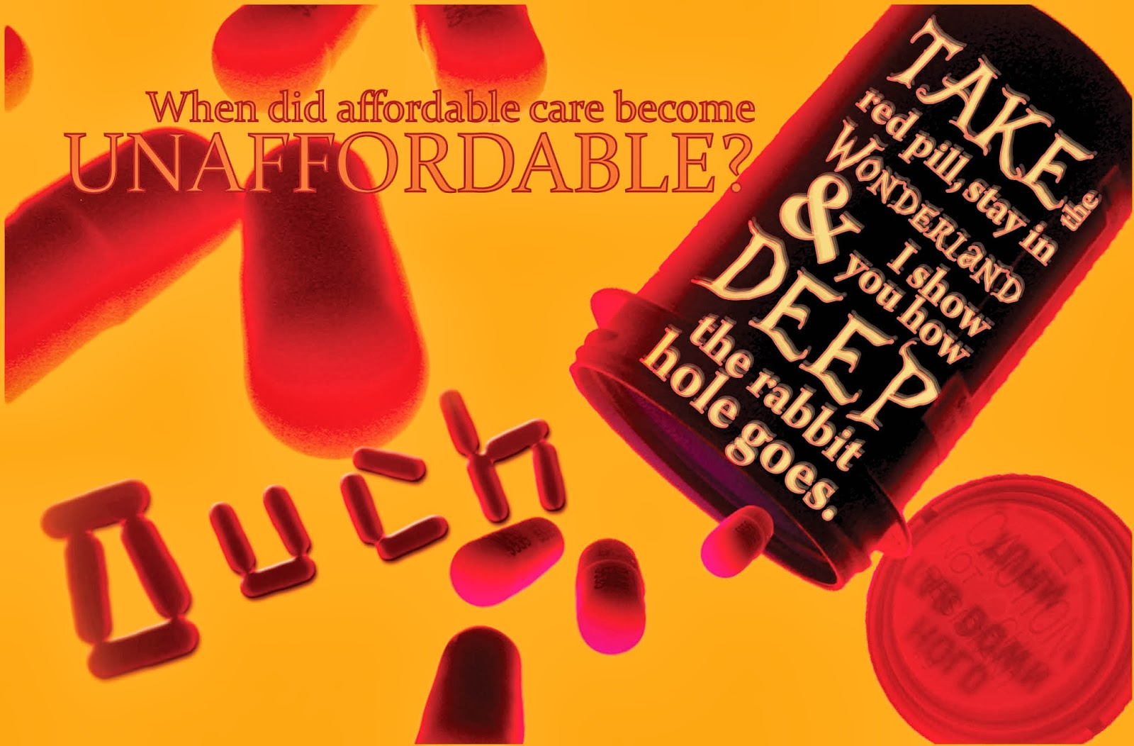 "unaffordable care postcard - ""ouch"" spelled with pills"